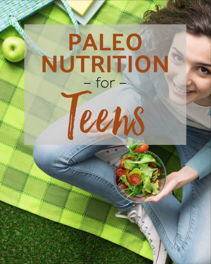 Paleo Nutrition for Teens