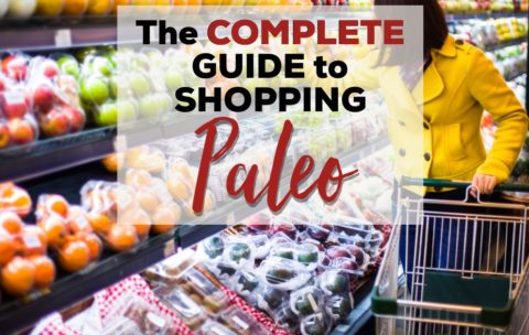 the-complete-guide-to-shopping-paleo